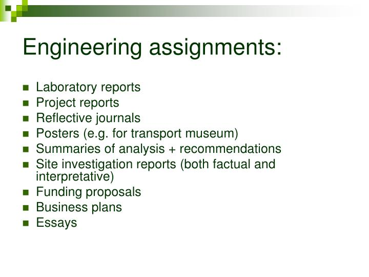 Engineering assignments: