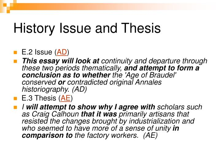 History Issue and Thesis