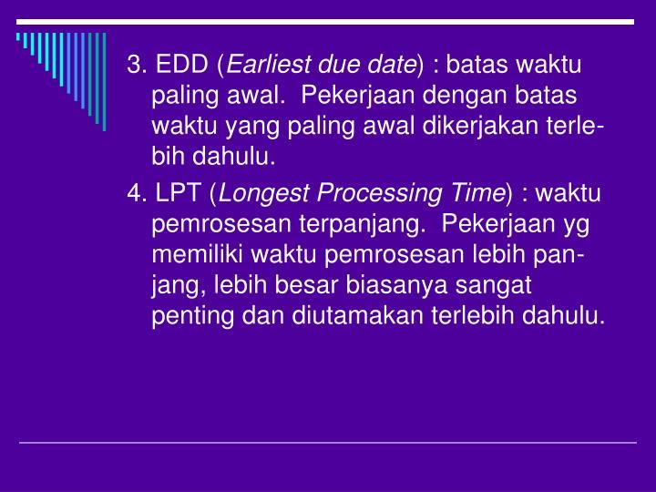 3. EDD (