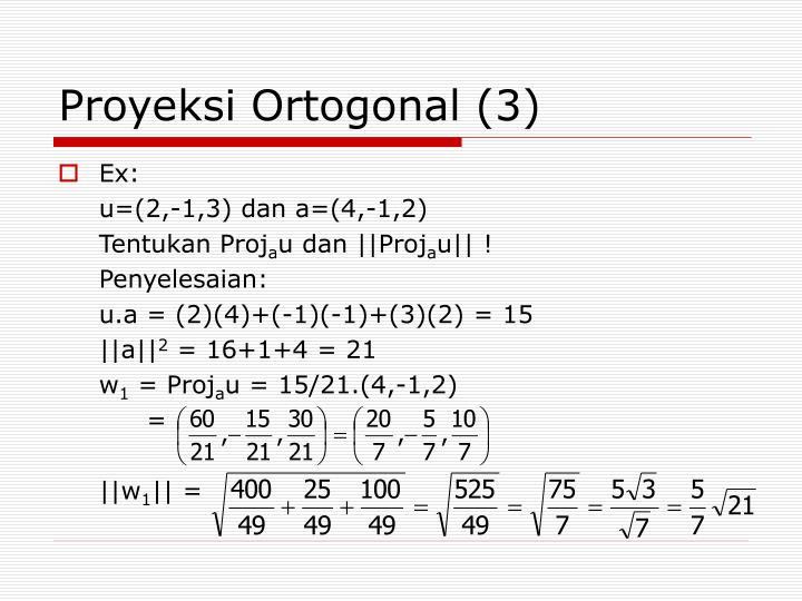 Proyeksi Ortogonal (3)