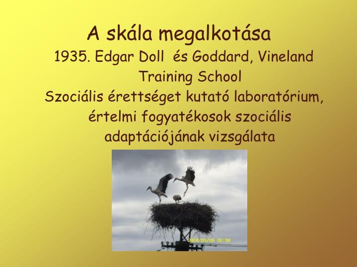 1935. Edgar Doll  és Goddard, Vineland Training School