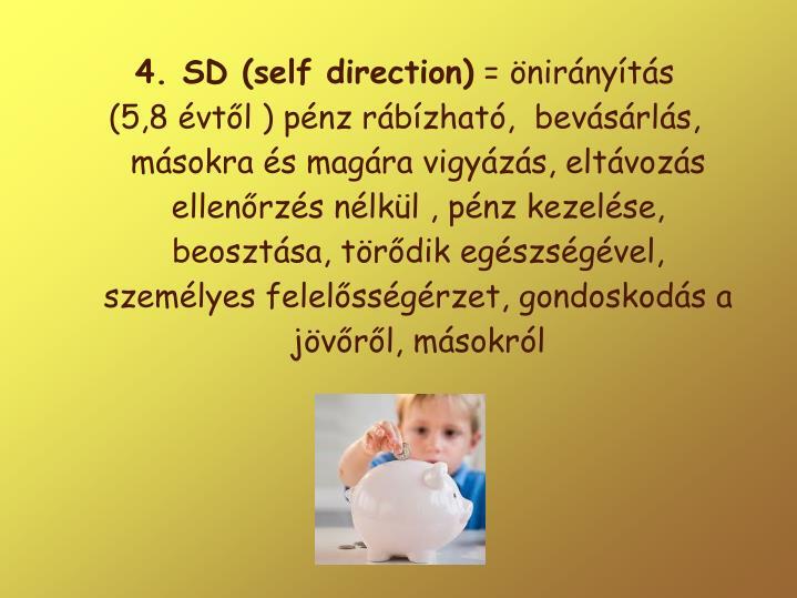 4. SD (self direction)