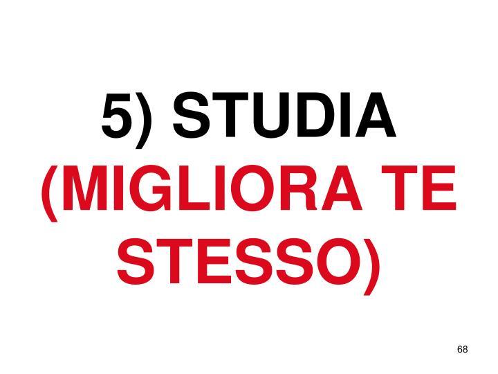 5) STUDIA