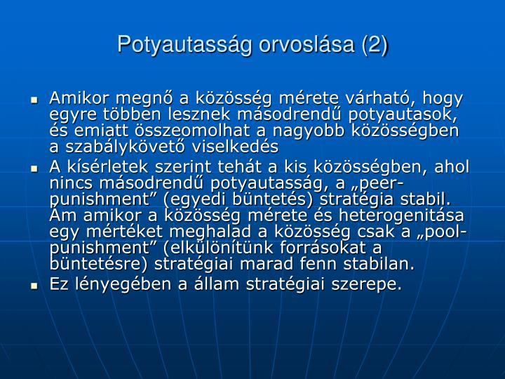 Potyautasság orvoslása (2)