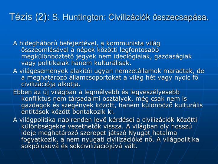 Tézis (2):