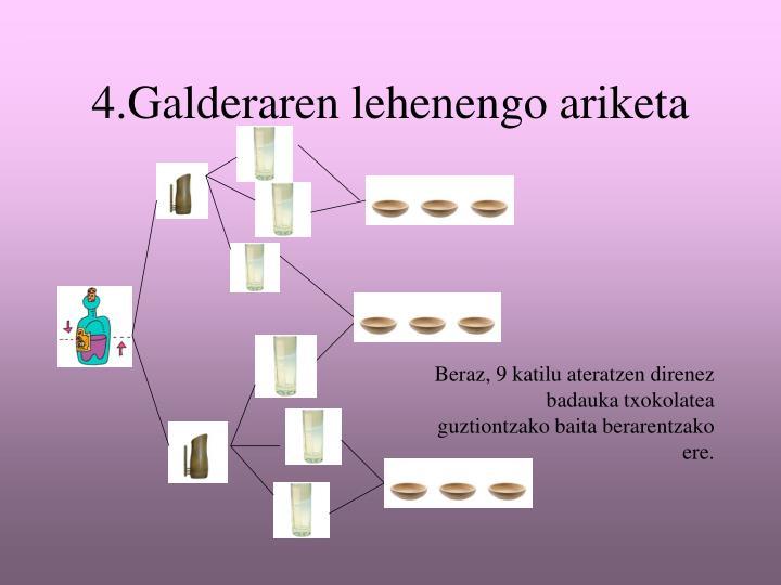 4.Galderaren lehenengo ariketa