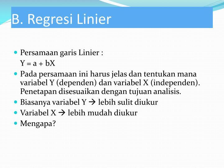 B. Regresi Linier