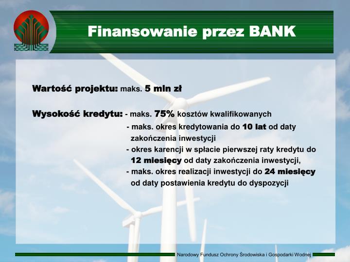 Finansowanie przez BANK