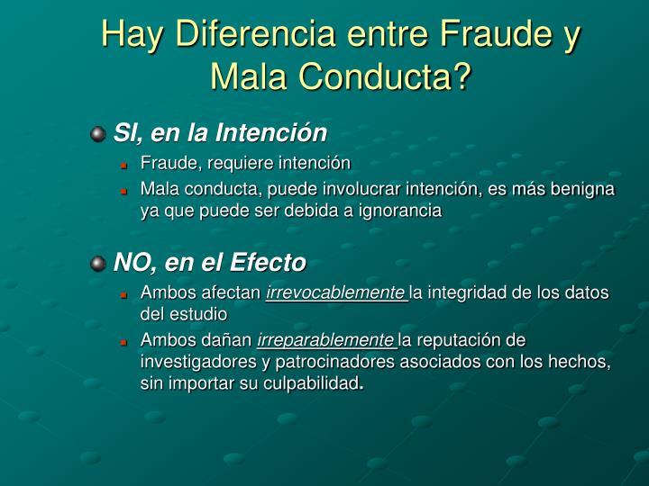 Hay Diferencia entre Fraude y Mala Conducta?