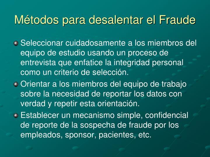 Métodos para desalentar el Fraude