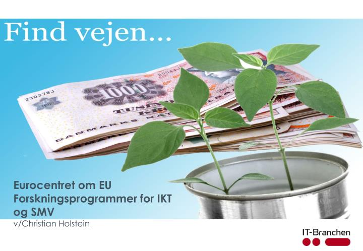 Eurocentret om EU Forskningsprogrammer for IKT og SMV