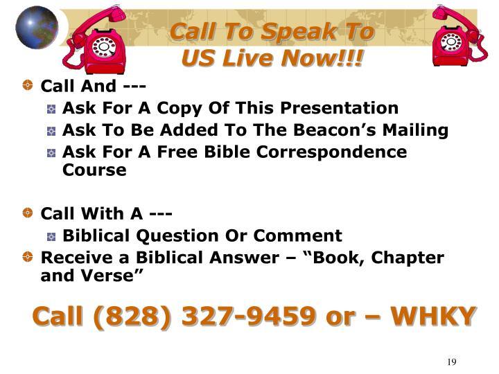 Call To Speak To