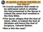 is allah of islam the god of the bible