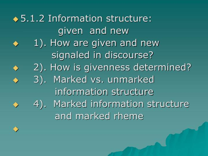 5.1.2 Information structure: