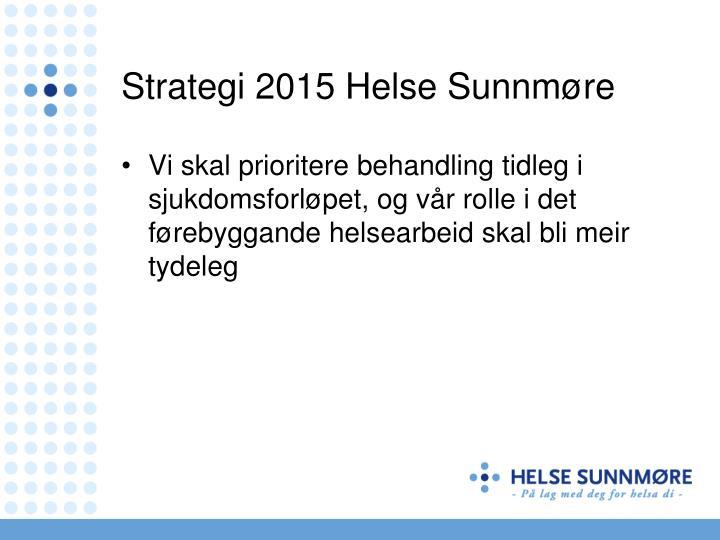 Strategi 2015 Helse Sunnmøre