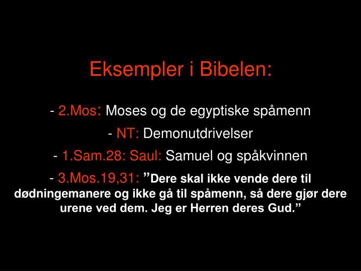 Eksempler i Bibelen: