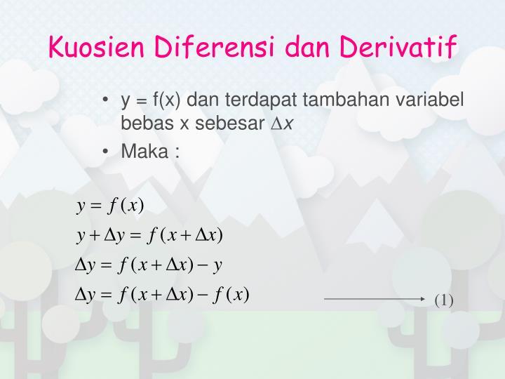 Kuosien Diferensi dan Derivatif