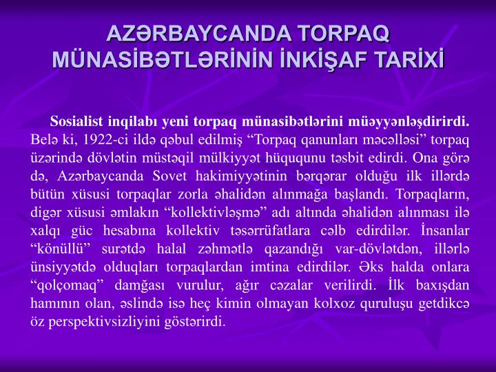 AZƏRBAYCANDA TORPAQ MÜNASİBƏTLƏRİNİN İNKİŞAF TARİXİ