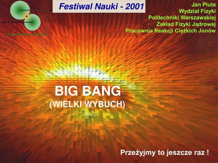 Festiwal Nauki - 2001