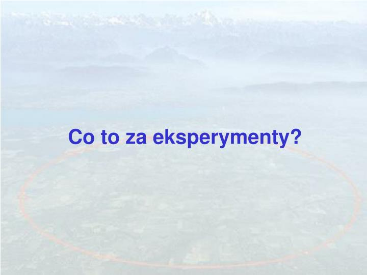 Co to za eksperymenty?