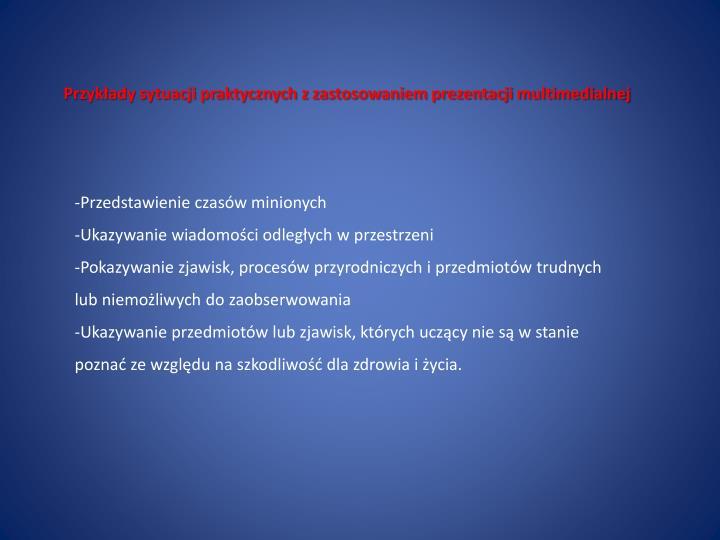 Przykłady sytuacji praktycznych z zastosowaniem prezentacji multimedialnej