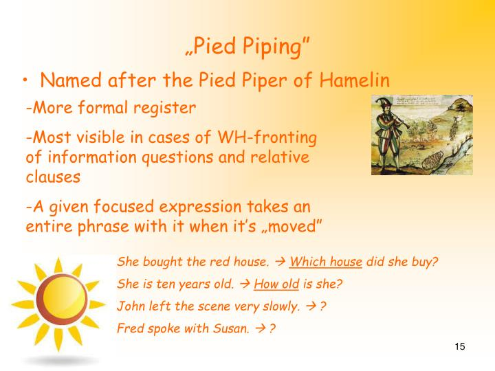 """Pied Piping"""