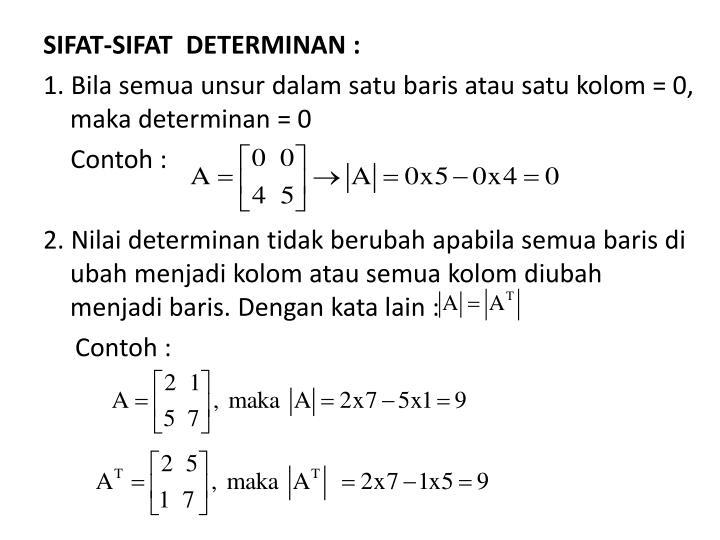 SIFAT-SIFAT  DETERMINAN :