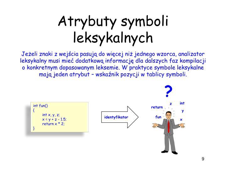 Atrybuty symboli leksykalnych