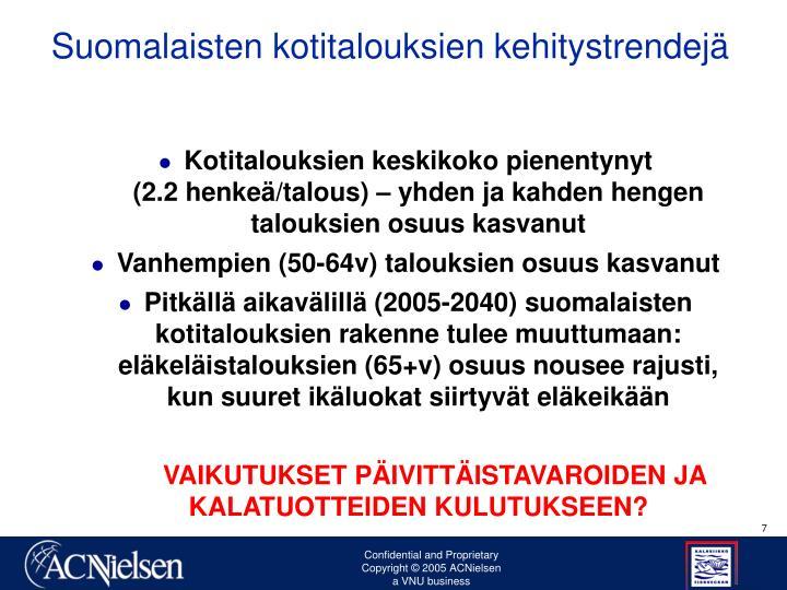Suomalaisten kotitalouksien kehitystrendejä