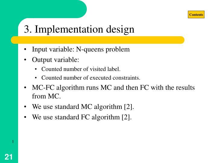 3. Implementation design