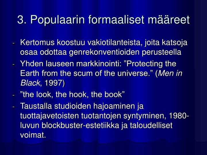 3. Populaarin formaaliset määreet