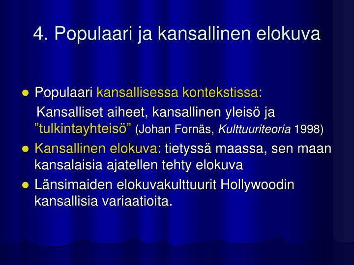 4. Populaari ja kansallinen elokuva