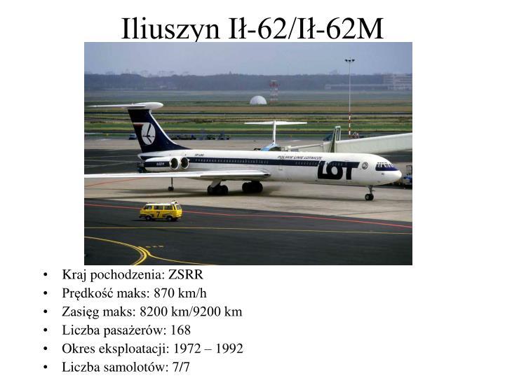 Iliuszyn Ił-62/Ił-62M