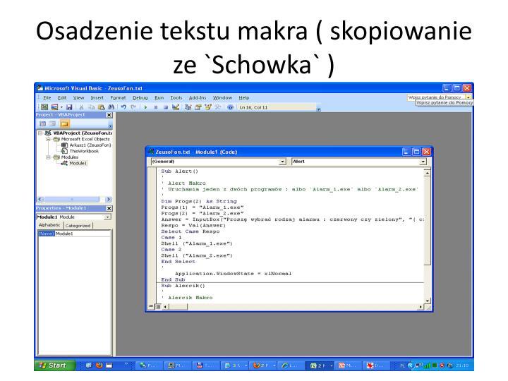 Osadzenie tekstu makra ( skopiowanie ze `Schowka` )