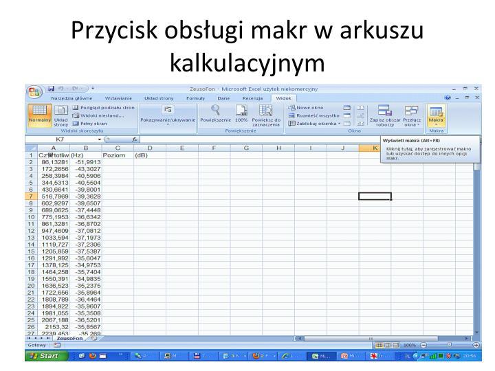Przycisk obsługi makr w arkuszu kalkulacyjnym