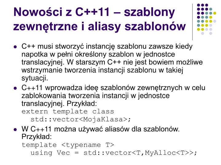 Nowości z C++11 – szablony zewnętrzne i aliasy szablonów