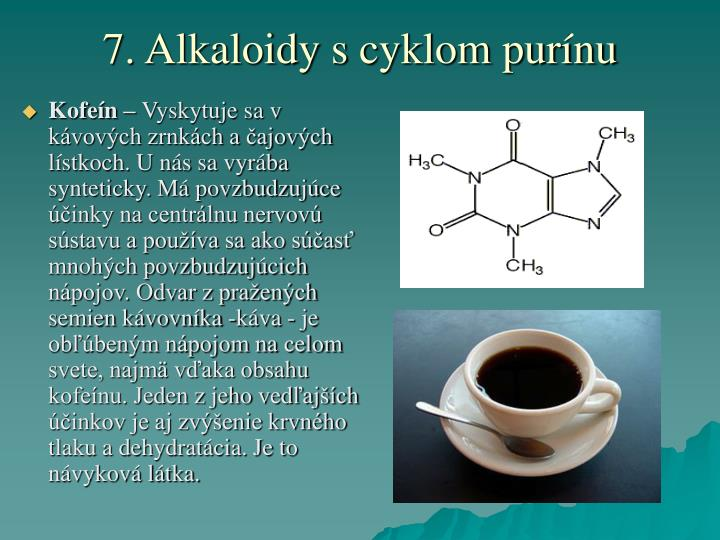 7. Alkaloidy s cyklom purínu