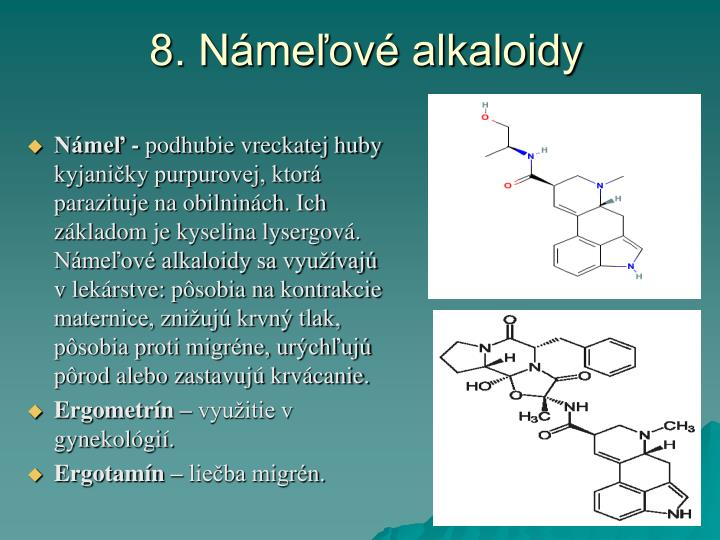 8. Námeľové alkaloidy