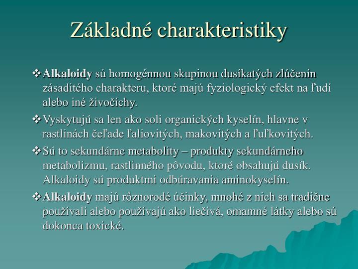 Základné charakteristiky