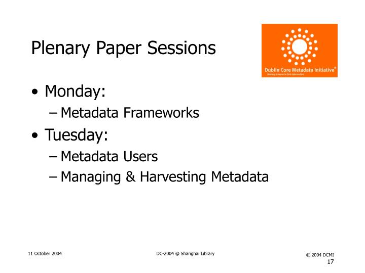 Plenary Paper Sessions