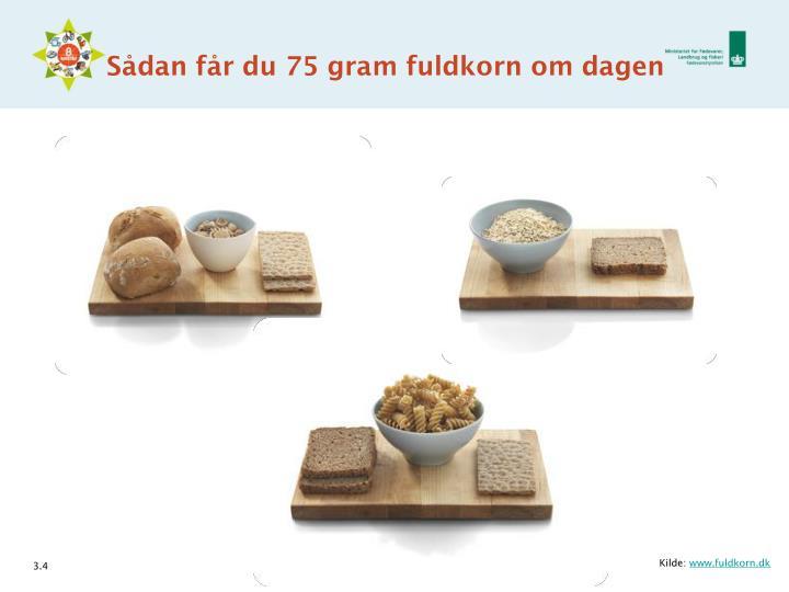Sådan får du 75 gram fuldkorn om dagen