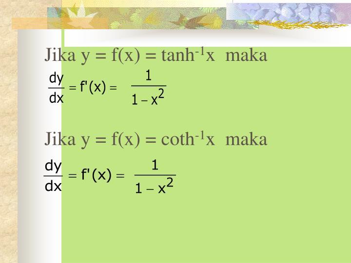 Jika y = f(x) = tanh
