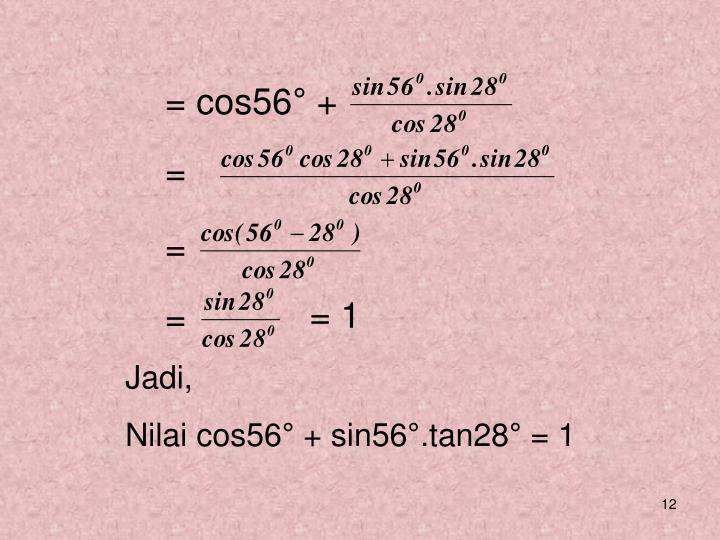 = cos56° +