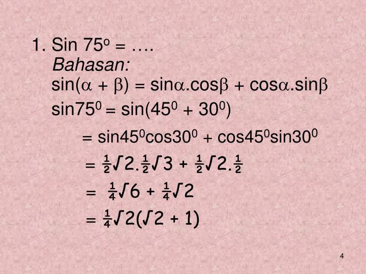 1. Sin 75