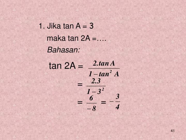 1. Jika tan A =