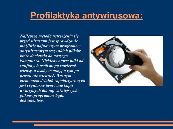 Profilaktyka antywirusowa:
