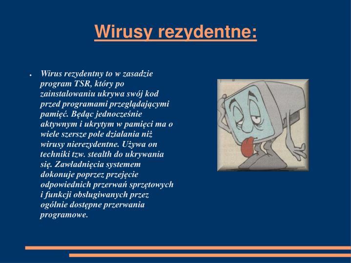 Wirusy rezydentne: