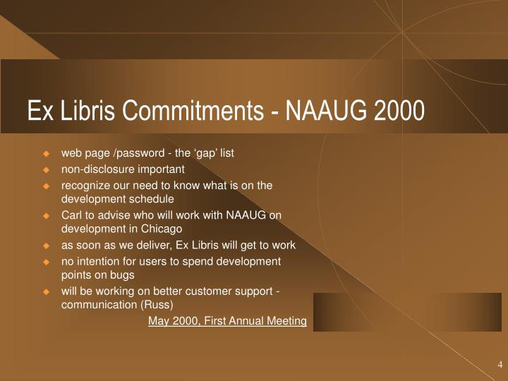 Ex Libris Commitments - NAAUG 2000