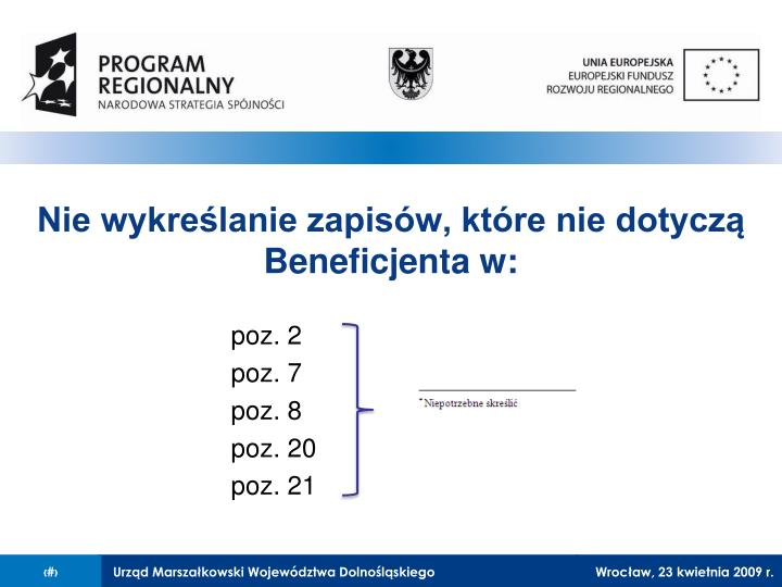 Nie wykreślanie zapisów, które nie dotyczą Beneficjenta w: