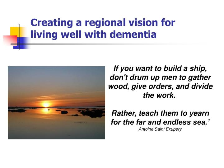 Creating a regional vision for